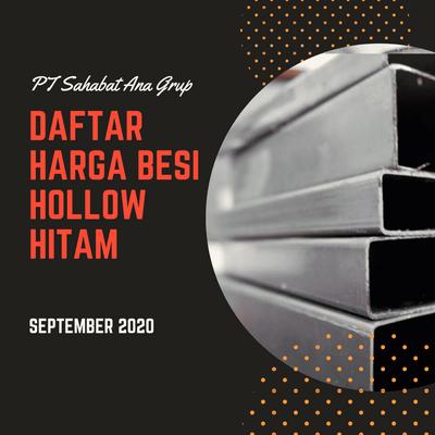 Daftar Harga Besi Hollow Hitam September 2020